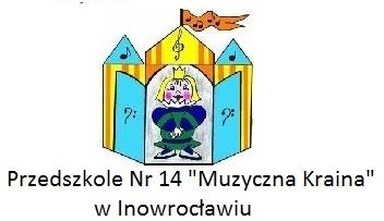 """Przedszkole Nr 14 """"Muzyczna Kraina"""" w Inowrocławiu"""